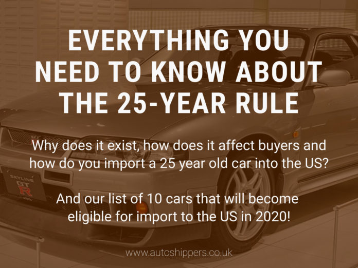 US 25-Year Import Rule